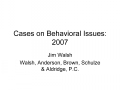 Cases on Behavioral Issues: 2007