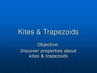 Kites  Trapezoids