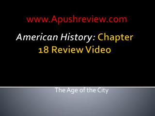 American History:  Chapter 18 Review Video
