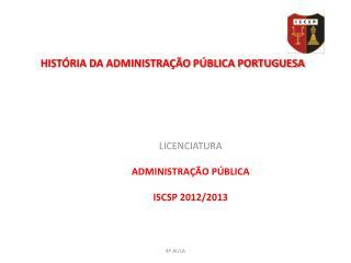 HISTÓRIA DA ADMINISTRAÇÃO PÚBLICA PORTUGUESA