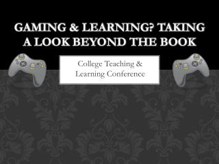 Gaming & Learning? Taking a look beyond the book