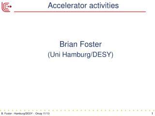 Accelerator activities