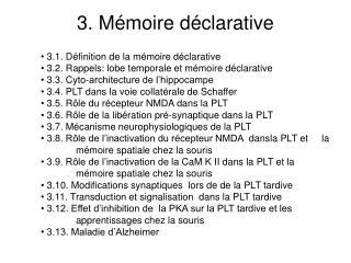 3.  M�moire d�clarative