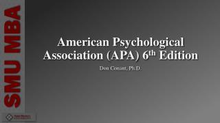 American Psychological Association (APA) 6 th  Edition