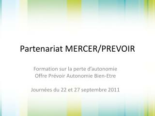Partenariat MERCER/PREVOIR