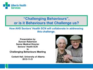 """Challenging Behaviours"", or is it Behaviours that Challenge us?"