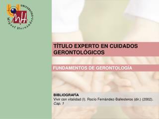 FUNDAMENTOS DE GERONTOLOGÍA