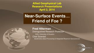 Allied Geophysical Lab Research Presentations April 2, 2014