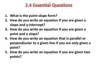 2.4 Essential  Questions