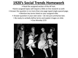 1920's Social Trends Homework Read the assigned section of  the AP text.
