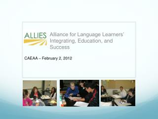 Alliance for Language Learners� Integrating, Education, and Success