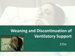 Weaning and Discontinuation of Ventilatory Support