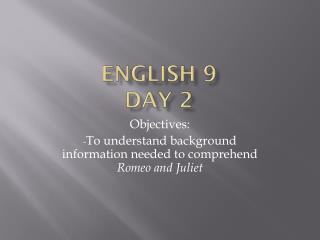 English 9  Day 2