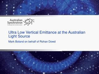 Ultra Low Vertical Emittance at the Australian Light  S ource
