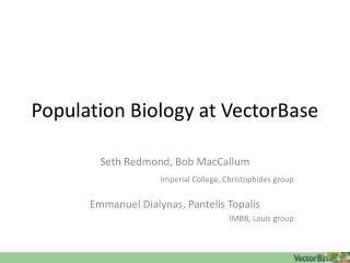 Population Biology at  VectorBase