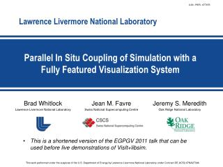 Parallel In Situ Coupling of Simulation with a Fully Featured Visualization System