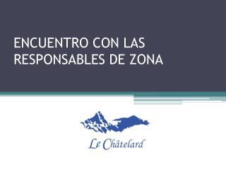 ENCUENTRO CON LAS RESPONSABLES DE ZONA