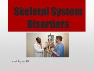 Skeletal System Disorders