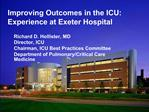Improving Outcomes in the ICU: Experience at Exeter Hospital