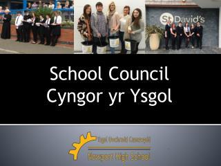 School Council Cyngor yr Ysgol