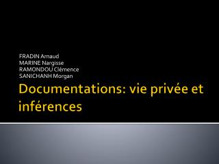Documentations: vie priv�e et inf�rences