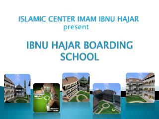 IBNU HAJAR BOARDING SCHOOL
