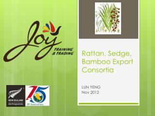 Rattan, Sedge, Bamboo Export Consortia
