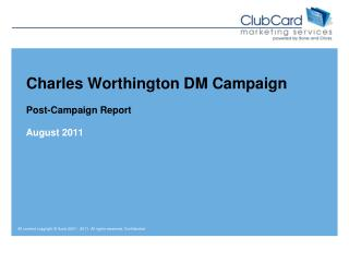 Charles Worthington DM Campaign  Post-Campaign Report