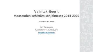 Valintakriteerit  maaseudun kehittämisohjelmassa 2014-2020