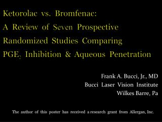 Frank A. Bucci, Jr., MD Bucci  Laser  Vision  Institute Wilkes Barre, Pa