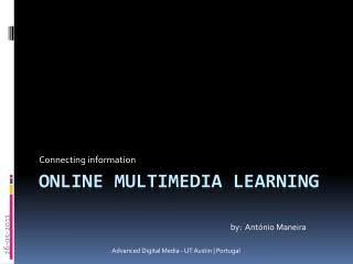 ONLINE  multimEdia  LEARNING