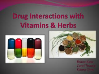 Drug Interactions with Vitamins & Herbs