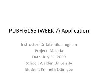 PUBH 6165 (WEEK 7) Application