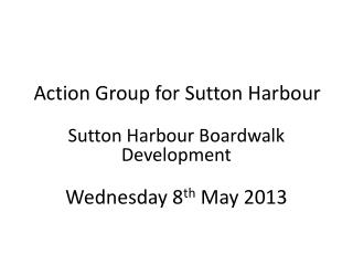 Action Group for Sutton Harbour