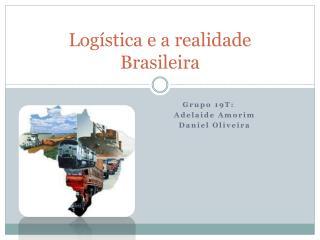 Logística e a realidade Brasileira