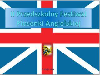 II Przedszkolny Festiwal Piosenki Angielskiej