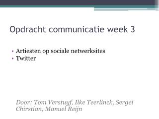 Opdracht communicatie week 3