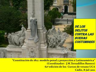 """""""Constitución de 1812: modelo penal y proyección a Latinoamérica"""""""