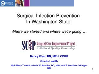 Surgical Infection Prevention In Washington State  Where we started and where we re going