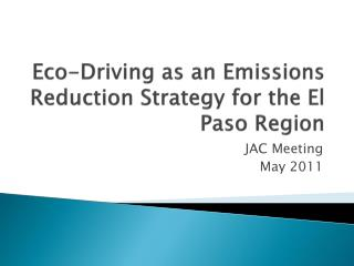 Eco-Driving as an Emissions Reduction Strategy for the El Paso Region