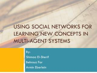 Using Social Networks for Learning New Concepts in Multi-Agent Systems