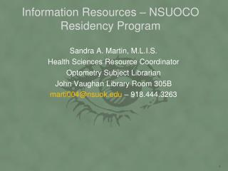 Information Resources – NSUOCO Residency Program