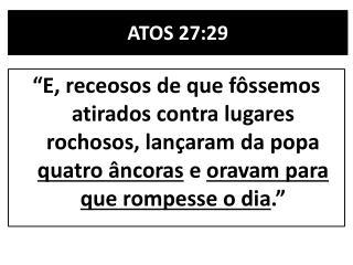 ATOS 27:29