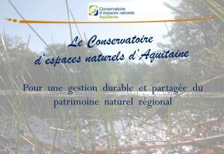 Le Conservatoire d'espaces naturels d'Aquitaine
