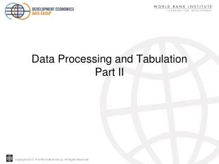 Data Processing and Tabulation    Part II