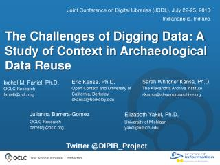 The Challenges of Digging Data: A Study of Context in Archaeological Data Reuse