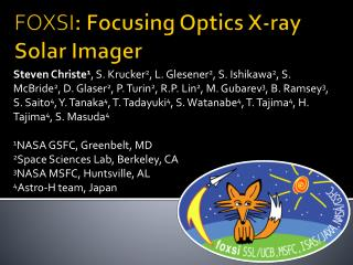 FOXSI :  Focusing Optics X-ray Solar Imager