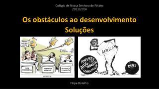 Colégio de Nossa Senhora de Fátima 2013/2014