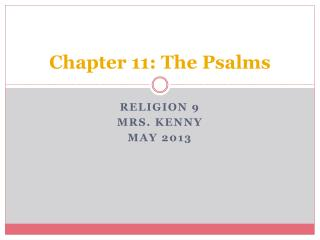 Chapter 11: The  Psalms