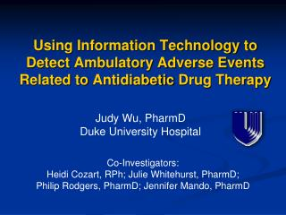 Using Information Technology to Detect Ambulatory Adverse Events Related to Antidiabetic Drug Therapy